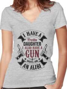 I Have A Pretty Daughter I Also Have a Gun T Shirts & Hoodies & More Women's Fitted V-Neck T-Shirt