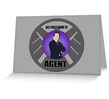 His first name is Agent Greeting Card
