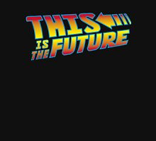 This is the Future T-Shirt