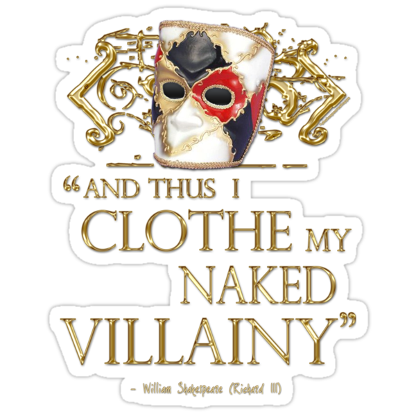 Shakespeare's Richard III Naked Villainy Quote by Sally McLean