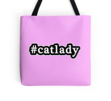Cat Lady - Hashtag - Black & White Tote Bag
