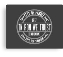 In Ron We Trust! Canvas Print
