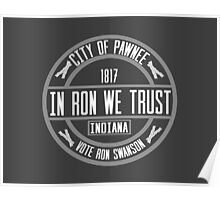 In Ron We Trust! Poster
