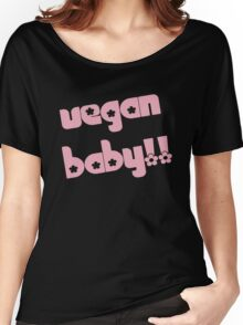Vegan Baby in Pink Women's Relaxed Fit T-Shirt