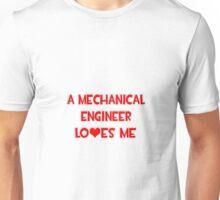 A Mechanical Engineer Loves Me Unisex T-Shirt