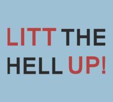Litt the hell Up! Kids Clothes