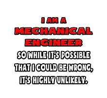 Funny Mechanical Engineer .. Highly Unlikely by TKUP22
