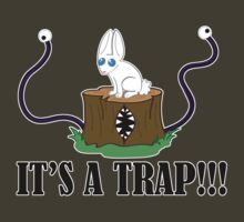 It's a Trap!!! T-Shirt