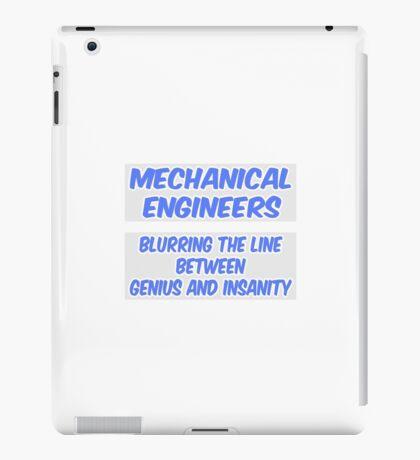 Mechanical Engineer Joke .. Genius and Insanity iPad Case/Skin