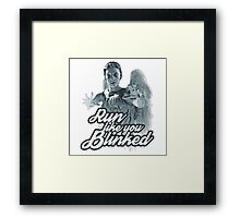 Weeping Angel Run Like You Blinked Doctor Who Framed Print