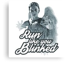 Weeping Angel Run Like You Blinked Doctor Who Canvas Print