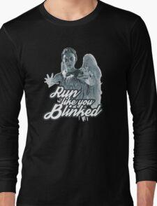 Weeping Angel Run Like You Blinked Doctor Who Long Sleeve T-Shirt