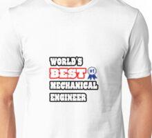 World's Best Mechanical Engineer Unisex T-Shirt