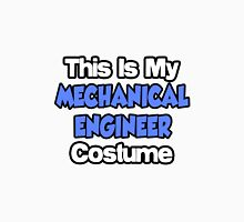 This Is My Mechanical Engineer Costume Unisex T-Shirt