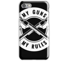 Two crossed revolvers and lettering My guns my rules. Only free font used.   iPhone Case/Skin