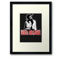 Daryl Was Here! Framed Print