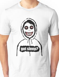 Jeff The Killer Got Sleep? Unisex T-Shirt