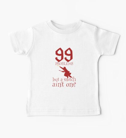 99 Problems But a Snitch Ain't One Baby Tee