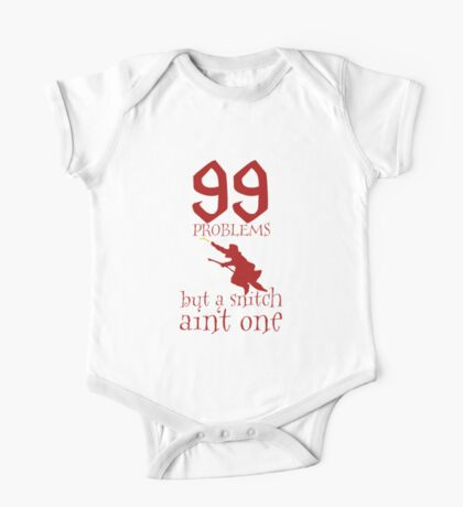 99 Problems But a Snitch Ain't One One Piece - Short Sleeve