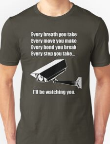 I'll be watching you T-Shirt