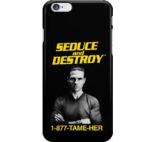 Magnolia - Seduce and Destroy - Tame Her! iPhone Case/Skin