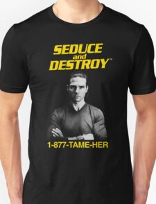 Magnolia - Seduce and Destroy - Tame Her! T-Shirt