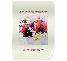 May your day begin & end with gratitude and joy Poster