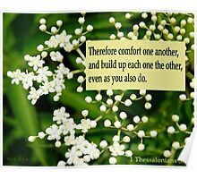 Comfort One Another ~ 1 Thessalonians 5:11 Poster