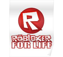 Robloxer For Life Poster
