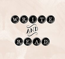 Write and Read by bookscupcakes