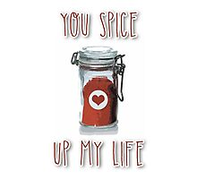 You spice up my life Photographic Print