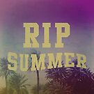 RIP Summer by Leah Flores
