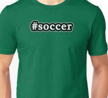 Soccer - Hashtag - Black & White Unisex T-Shirt