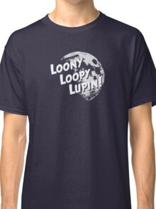 Loony Loopy Lupin! Classic T-Shirt