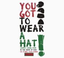Wear a hat!! Kids Tee