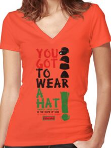 Wear a hat!! Women's Fitted V-Neck T-Shirt