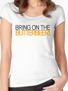 Bring on the Butterbeer! Women's Fitted Scoop T-Shirt