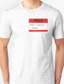 HELLO my name is...Albus Severus Potter! T-Shirt