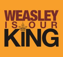 Weasley is our KING! ALSO IN GOLD by loveaj