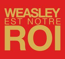 WEASLEY EST NOTRE ROI! One Piece - Long Sleeve