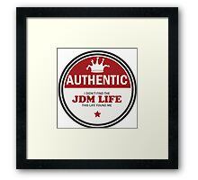 Authentic jdm life found me badge - red Framed Print