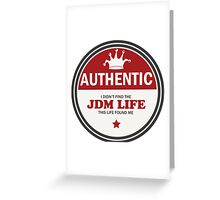Authentic jdm life found me badge - red Greeting Card