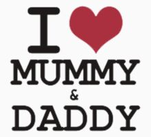 I Love Mummy & Daddy Baby Tee