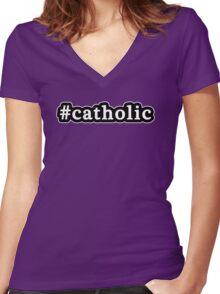 Catholic - Hashtag - Black & White Women's Fitted V-Neck T-Shirt