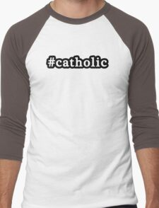 Catholic - Hashtag - Black & White Men's Baseball ¾ T-Shirt