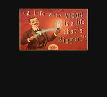 BioShock Infinite – A Life with Vigor is a Life that's Bigger! Poster Unisex T-Shirt