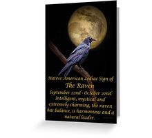 The Native American Zodiac Sign of The Raven (Libra) Greeting Card