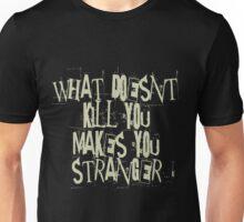 Kill you Unisex T-Shirt