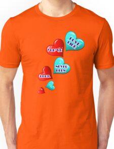 Love like you've never been hurt.hearts art Unisex T-Shirt