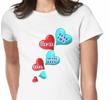 Love like you've never been hurt.hearts art Womens Fitted T-Shirt